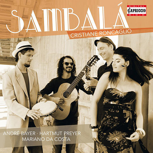 Play & Download Sambalá by Cristiane Roncaglio | Napster