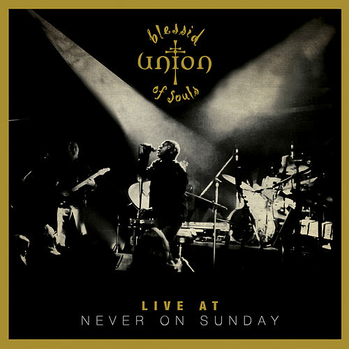 Live at Never on Sunday by Blessid Union of Souls