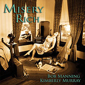Misery Rich by Bob Manning