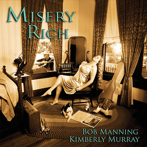 Play & Download Misery Rich by Bob Manning | Napster