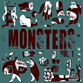 Play & Download Monsters Vol. 1 by Various Artists | Napster