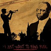 I Just Want to Make Music von Scott Joplin