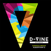 Play & Download D-Vine Sounds, Pt. 2 by various | Napster