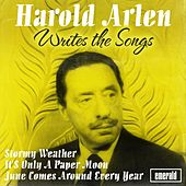 Harold Arlen Writes the Songs by Various Artists