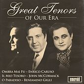 Play & Download Great Tenors of Our Era by Various Artists | Napster