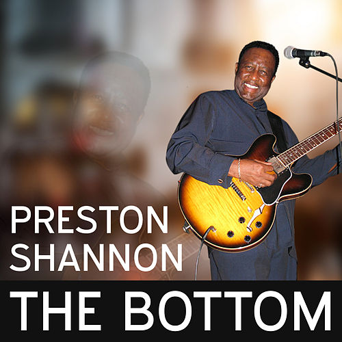 Play & Download The Bottom by Preston Shannon | Napster