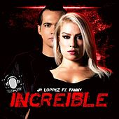 Play & Download Increible by Fanny | Napster