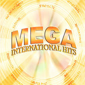 Play & Download Mega International Hits by Various Artists | Napster