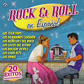 Rock & Roll en Español (20 Éxitos Indispensables) by Various Artists