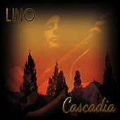 Play & Download Cascadia by Lino | Napster