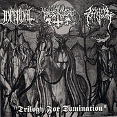 Play & Download Trilogy for Domination Split by Infernal | Napster