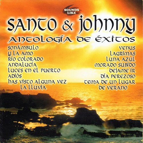 Santo y Johnny Antologia de Exitos by Santo and Johnny