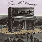 Play & Download Live in Paris by Tom McDermott | Napster
