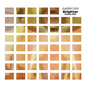 Play & Download Brighter Remixes by Jupiter Lion | Napster