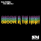 Groove in the Heart by Ivan Robles