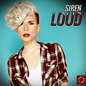 Play & Download Siren Loud by Various Artists | Napster