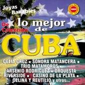 Lo Mejor de Cuba - Joyas Bailables de Colección by Various Artists