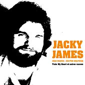 Play & Download Jacky James - Jean Paques - Hector Delfosse - Take My Heart et autres succès by Various Artists | Napster