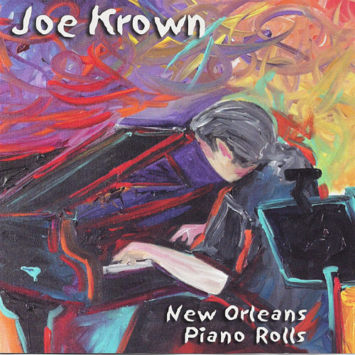 New Orleans Piano Rolls by Joe Krown