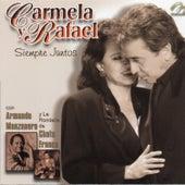 Carmela y Rafael Siempre Juntos by Carmela Y Rafael