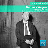 Play & Download Berlioz - Wagner - Orchestre National de la RTF by Paul Paray | Napster