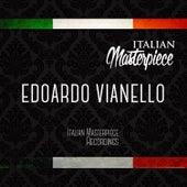 Edoardo Vianello - Italian Masterpiece by Edoardo Vianello