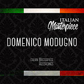 Play & Download Domenico Modugno - Italian Masterpiece by Domenico Modugno | Napster