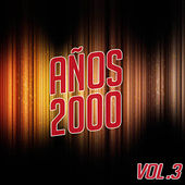 Play & Download Años 2000 Vol. 3 by Various Artists | Napster