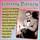 Play & Download Jimmy Dorsey - 12 Greatest Hits by Jimmy Dorsey | Napster