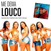 Play & Download Me Deixa Louco by Naldo | Napster