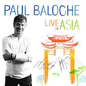 Play & Download Live In Asia by Paul Baloche | Napster