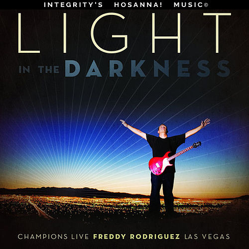 Play & Download Light In the Darkness by Freddy Rodriguez | Napster