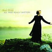 All That Really Matters by Sheila Walsh