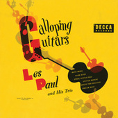 Play & Download Galloping Guitars by Les Paul | Napster