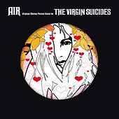The Virgin Suicides (Deluxe Version - 15th Anniversary) von Air