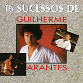 Play & Download Best of the Best Gold by Guilherme Arantes | Napster