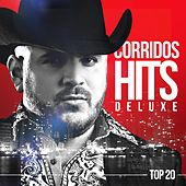 Corridos Hits Deluxe Top 20 by Various Artists