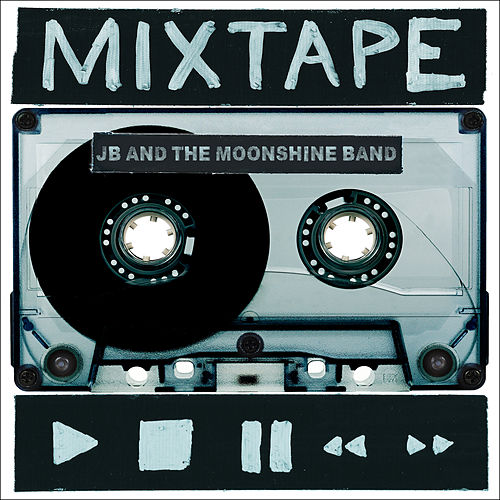 Mixtape by JB and The Moonshine Band