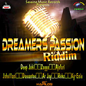 Play & Download Dreamers Passion Riddim by Various Artists | Napster