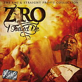 I Found Me (The KMJ & Straight Profit Collection) by Z-Ro