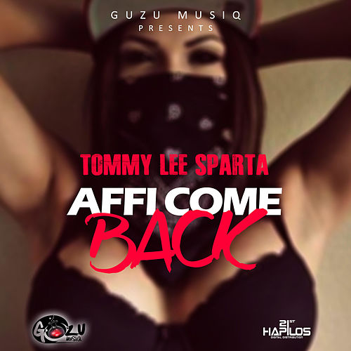 Affi Come Back - Single by Sparta