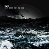 This Goes Out To You by P.O.D.