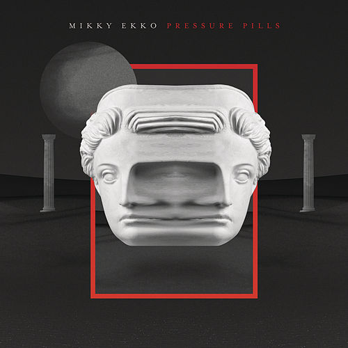 Play & Download Pressure Pills by Mikky Ekko | Napster