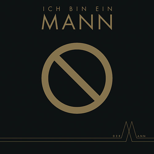 Play & Download Ich bin ein Mann by Mann | Napster