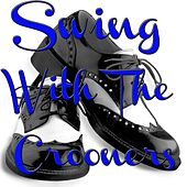Swing with the Crooners by Various Artists
