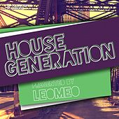 Play & Download House Generation Presented by Leomeo by Various Artists | Napster