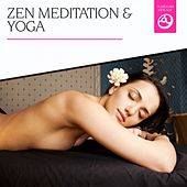 Zen, Meditation & Yoga by Various Artists