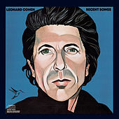 Play & Download Recent Songs by Leonard Cohen | Napster