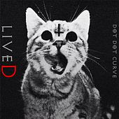 Play & Download liveD by Dot Dot Curve | Napster