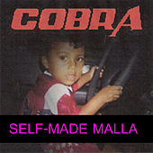 Play & Download Self-Made Malla by Cobra | Napster